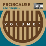 The Recipe Volume 1 (EP) Lyrics ProbCause