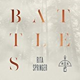Battles Lyrics Rita Springer