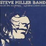 Recall the Beginning...A Journey From Eden Lyrics Steve Miller Band