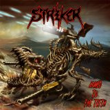 Armed to the Teeth Lyrics Striker