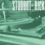 Soundtrack For A Generation Lyrics Student Rick
