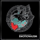 Emotionalism Lyrics The Avett Brothers