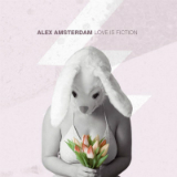Love Is Fiction Lyrics Alex Amsterdam