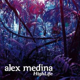 Highlife Lyrics Alex Medina