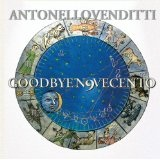 Goodbye Novecento Lyrics Antonello Venditti