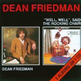 Well Well Said The Rocking Chair Lyrics Dean Friedman