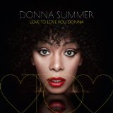Love To Love You Donna Lyrics Donna Summer