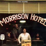 Morrison Hotel Lyrics Doors, The