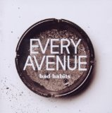 Bad Habits Lyrics Every Avenue