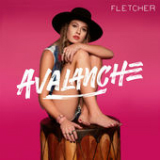 Avalanche (Single) Lyrics Fletcher
