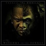 Welcome To The Jungle Lyrics Franco El Gorila