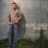 Ride On Lyrics J. Michael Harter