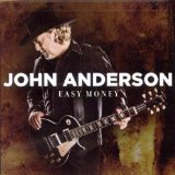 Easy Money Lyrics John Anderson