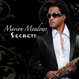 Secrets Lyrics Marion Meadows