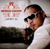 Change Up Lyrics Mehrzad Marashi