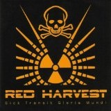 Sick Transit Gloria Mundi Lyrics Red Harvest