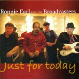Just for Today Lyrics Ronnie Earl