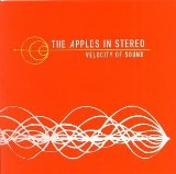 Velocity Of Sound Lyrics The Apples In Stereo