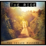 The Ride - EP Lyrics The Decade Runners