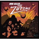 Who Killed...... The Zutons? Lyrics The Zutons