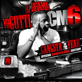 CM6: Gangsta Of The Year (Mixtape) Lyrics Yo Gotti