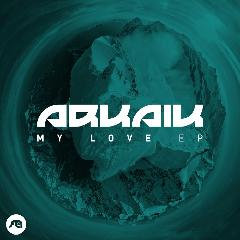 My Love Lyrics Arkaik