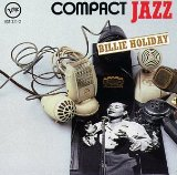 Compact Jazz - Billie Holiday Lyrics Billie Holiday