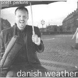 Danish Weather Lyrics Brett Perkins