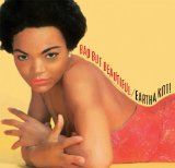 Bad But Beautiful Lyrics Eartha Kitt