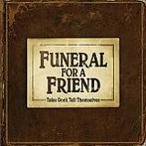 Tales Don't Tell Themselves Lyrics Funeral For A Friend