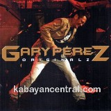 Originalz Lyrics Gary Perez