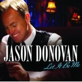 Let It Be Me Lyrics Jason Donovan