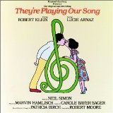 They're Playing Our Song (Original Cast Recording) Lyrics Klein Robert