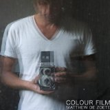 Colour Film Lyrics Matthew De Zoete