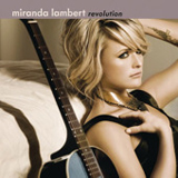 Revolution Lyrics Miranda Lambert