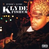 Fisher Lyrics Rydah J. Klyde
