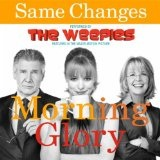 Same Changes (Single) Lyrics The Weepies