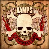 Sex Blood Rock N' Roll Lyrics Vamps