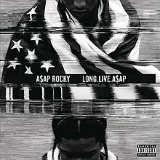 Long. Live. ASAP Lyrics A$AP Rocky