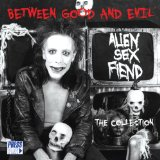 Between Good and Evil Lyrics Alien Sex Fiend