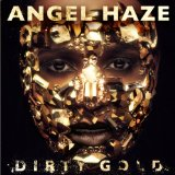 Dirty Gold Lyrics Angel Haze