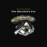 The Dreamer's Eye Lyrics Kyle Fosburgh