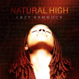 Natural High Lyrics Lazy Hammock