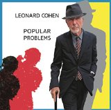 Popular Problems Lyrics Leonard Cohen