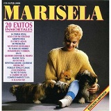 20 Exitos Inmortales Lyrics Marisela