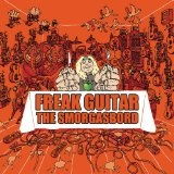 Freak Guitar: The Smorgasbord Lyrics Mattias IA Eklundh
