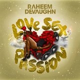 Love Sex Passion Lyrics Raheem DeVaughn