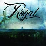 This Portrait, Your Creation (EP) Lyrics Royal