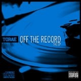 Of The Record (EP) Lyrics Torae