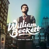 Winds Will Change (EP) Lyrics William Beckett